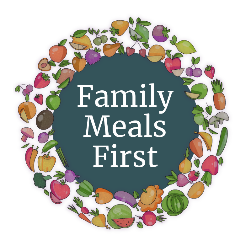 Family Meals First